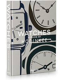 Watches - A Guide by Hodinkee